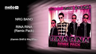 NRG Band - Rina Rina (Karmin Shiff & Way2Play)