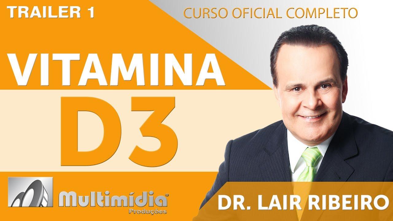 O Poder Fisio-Farmacológico da Vitamina D3  - Dr. Lair Ribeiro Vídeos