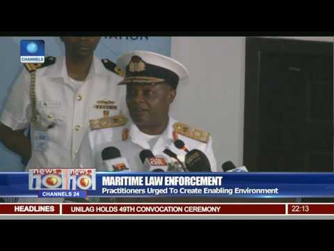 Maritime Law Enforcement: Practitioners Urged To Create Enabling Environment