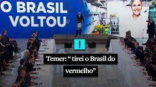 Temer diz que tirou o Brasil