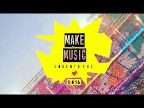 Make Music 2016| Educate the heart |Progress