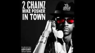 2 Chainz - In Town [Lyrics] ft Mike Posner [Explicit] Mp3