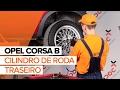Como substituir a cilindro de roda traseiro no OPEL CORSA B TUTORIAL | AUTODOC