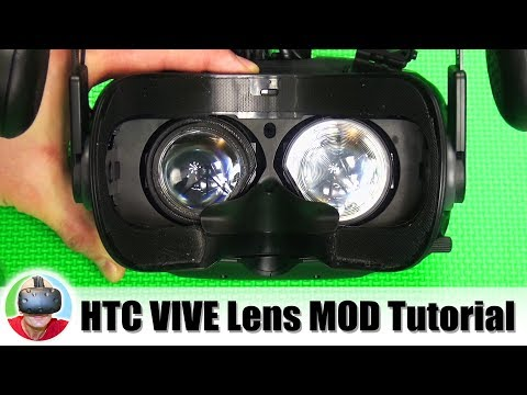 HTC Vive Lens MOD Tutorial: How to get better sharpness & image quality in VR