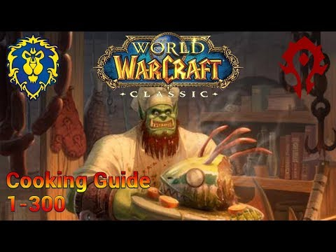 Classic WoW: 1-300 Cooking Guide (Alliance & Horde)
