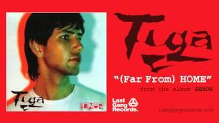 Tiga - (Far From) Home