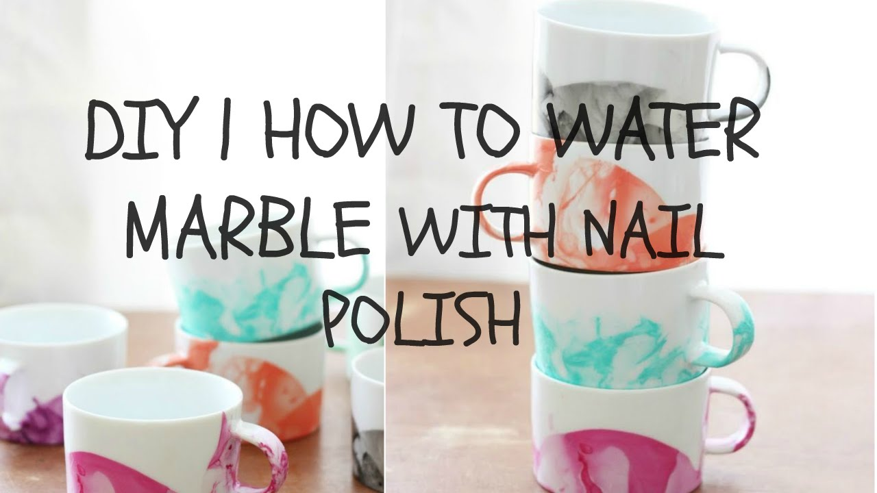 DIY | WATER MARBLE WITH NAIL POLISH - YouTube