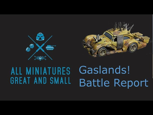 Gaslands!  Battle Report 1