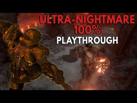 Doom Eternal: 100% ULTRA-NIGHTMARE Playthrough