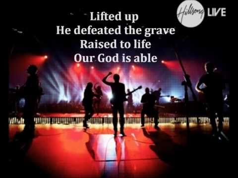 God Is Able - Hillsong (With Lyrics)
