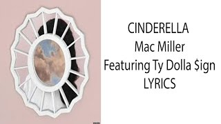 Cinderella - Mac Miller - Lyrics