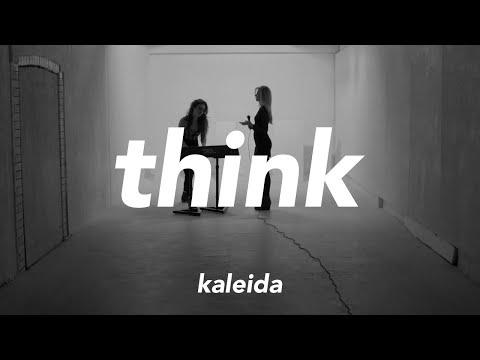 Смотреть клип Kaleida - Think