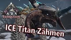 ICE Titan Zähmen | Singleplayer | Ark Extinction #06 [German/HD/Schedowgamer]