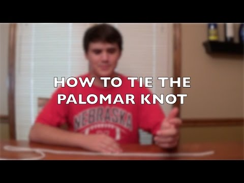 HOW TO TIE THE PALOMAR KNOT