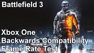 Battlefield 3 Xbox 360 vs Xbox One Backwards Compatibility Frame Rate Test