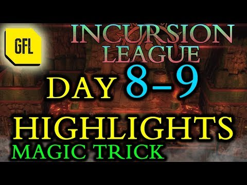 Path of Exile 3.3: Incursion League DAY # 8-9 Highlights