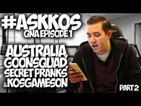 """#ASKKOS: """"QnA VLOG"""" EP. 1: PART 2 - AUSTRALIA, #GOONSQUAD, SECRET PRANKS & KOSGAMESON!!"""
