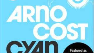 Скачать Arno Cost Cyan Essential New Tune Pete Tong 27 02 09