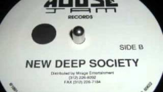 NEW DEEP SOCIETY-On the floor A better day (1992)