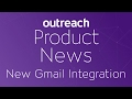 Product News - Introducing The New Gmail Integration