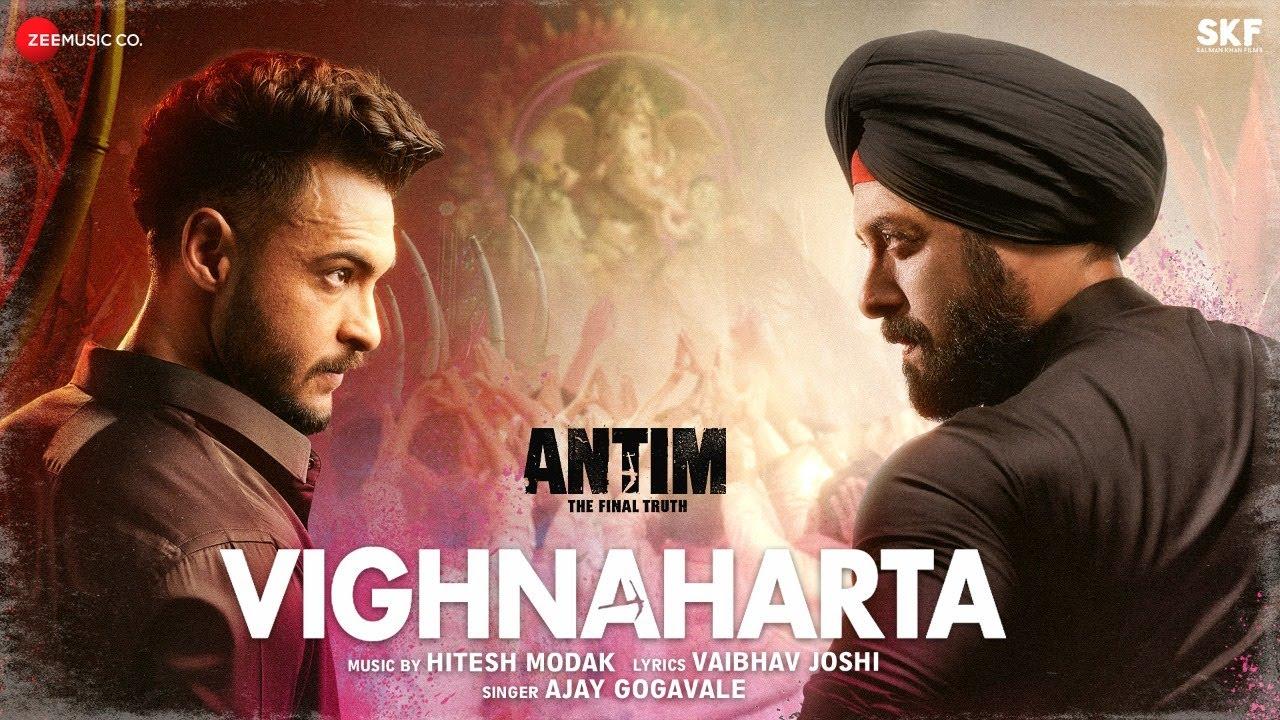 Download Vighnaharta | ANTIM: The Final Truth | Salman Khan, Aayush S, Varun Dhawan | Ajay G, Hitesh,Vaibhav