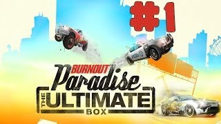 burnout Paradise: The Ultimate Box - Walkthrough - Part 1 (PC) HD