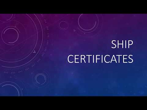 Ship certificates - Validity, Issuer, and Requirements