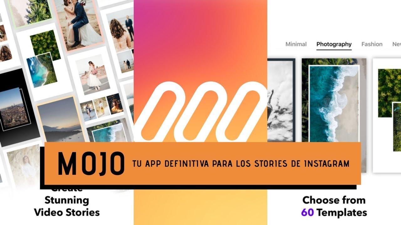 MOJO | La App definitiva para vuestros Stories de Instagram