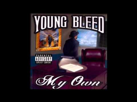Young Bleed - Give And Take - My Own