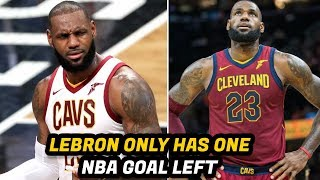 The One Thing LeBron James Wants to do Before His NBA Career is Over