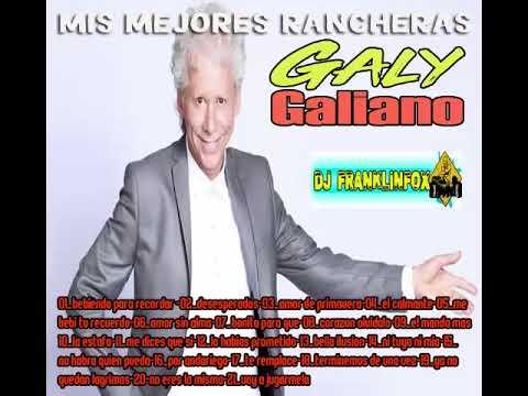 GALY GALIANO Y SUS MEJORES RANCHERAS (DJ FRANKLINFOX)