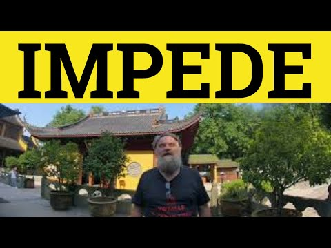 🔵 Impede Meaning Impede Explained with Examples - Impeded - English Vocabulary