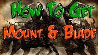 Mount Blade Warband Free Serial Key Easy