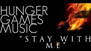 Stay With Me - The Hunger Games Original Music (Fan Made)