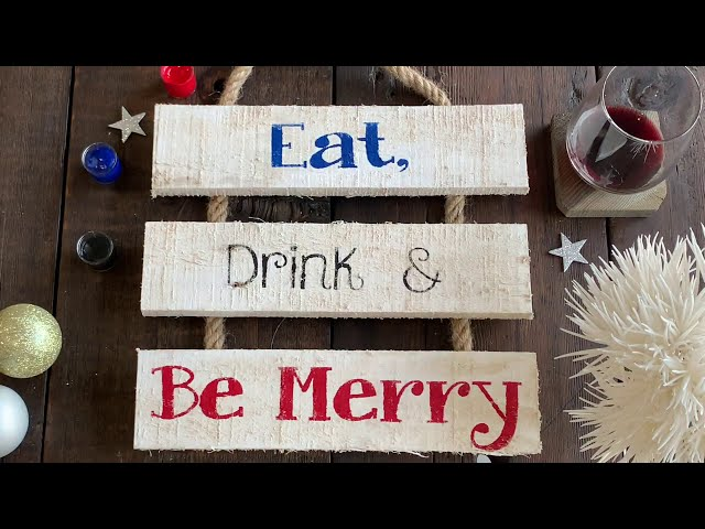 Eat, Drink & Be Merry - Whitewashed Ladder Sign Final Reveal