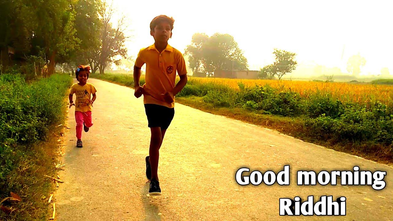 good morning Riddhi, daily routine  Village Life #rjmakeover #children #story