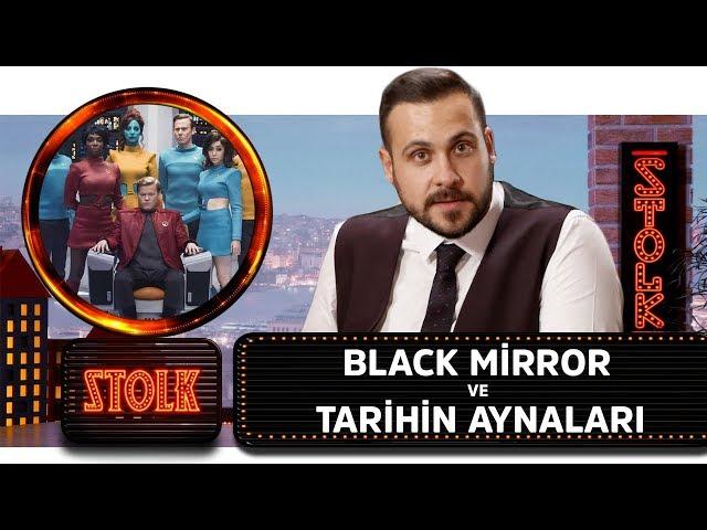 Black Mirror ve Tarihin Aynaları : Seçme Haberler #Stolk