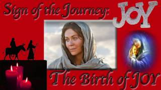 Sign of the Journey: The Birth of Joy