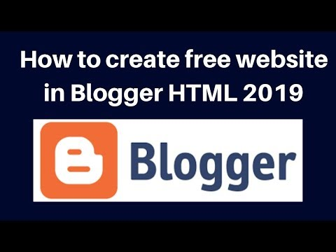 How To Create Free Website In Blogger HTML 2019 | Digital Marketing Tutorial