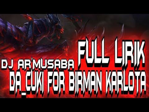 DJ AR'Musaba_-_DA CUKI FOR BIRMAN KARLOTA_=BANGERS'SLOW=INSOMNIA OUTTTLOSE FULL 2K19