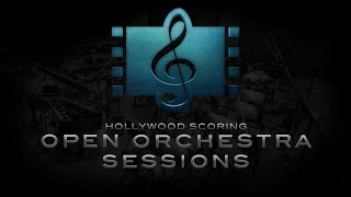Hollywood Scoring - Open Orchestra Sessions