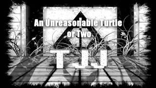 An Unreasonable Turtle or Two