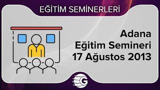 GCM Forex Eğitim Semineri - 17 Ağustos 2013, Adana