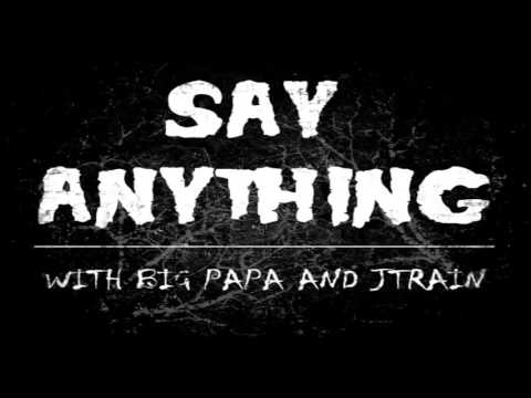 Say Anything Podcast - Working at a Pawn Shop / Horror Movie Ideas