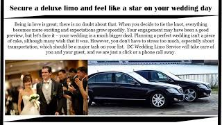 Secure a Deluxe Limo and Feel Like a Star on your Wedding Day