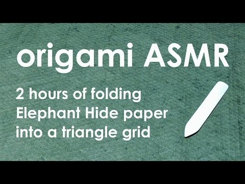 Origami ASMR (no talking): 2 hours of folding paper into a triangle grid