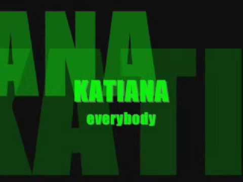 katiana - everybody