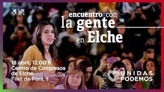 Encuentro de Irene Montero con la gente en Elche