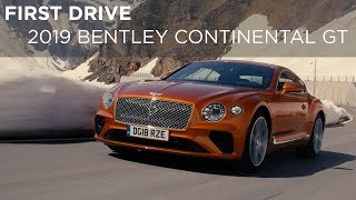 First Drive | 2019 Bentley Continental GT | Driving.ca