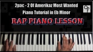 2pac feat snoop dogg 2 of amerikaz most wanted piano tutorial easy 2 learn